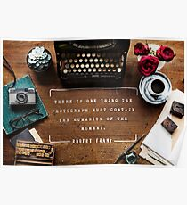 Photography Quote Poster - Robert Frank Poster