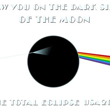 Total Eclipse 2017 - Saw You On The Dark Side Of The Moon by pathos-design