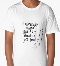 I solemnly swear that I am about to get food Long T-Shirt