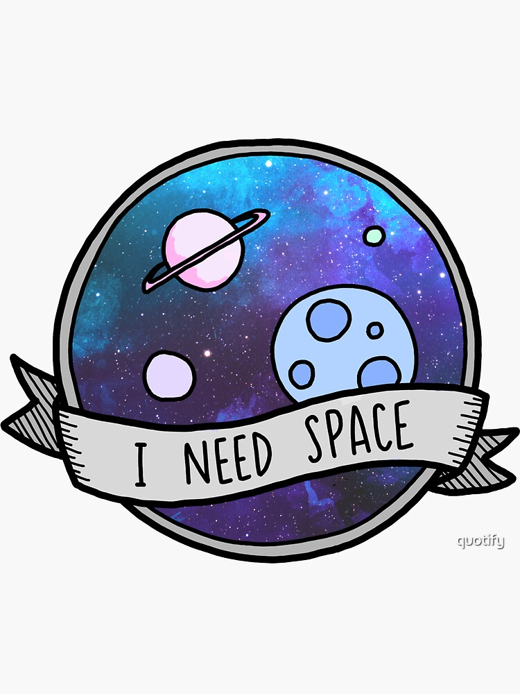 I Need Space by quotify