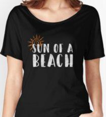 Sun Of A Beach Funny Summer Travel Gift Women's Relaxed Fit T-Shirt