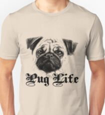 Pug Life - Pug T-Shirt For Women Unisex T-Shirt