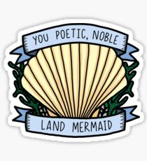 Poetic Noble Land Mermaid  Sticker