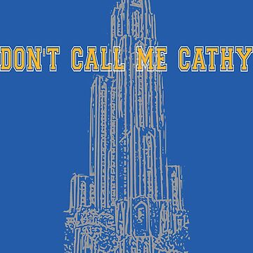 Don't Call me Cathy by dutchlovedesign