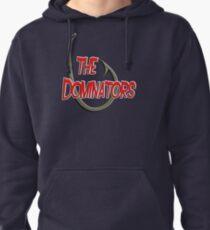 The Dominators Pullover Hoodie