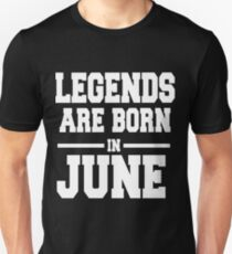 LEGENDS ARE BORN IN JUNE Slim Fit T-Shirt