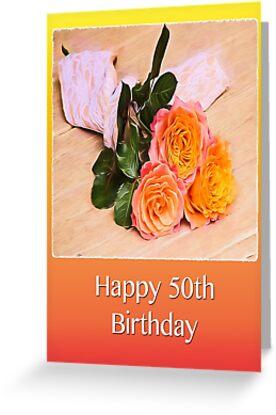 Happy 50th Birthday Country Orange Roses