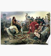 Vercingetorix Throws Down His Arms At The Feet Of Julius Caesar Poster