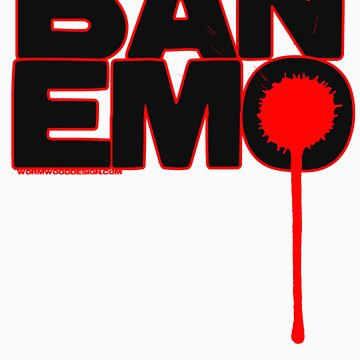 Ban Emo by WormwoodDesign