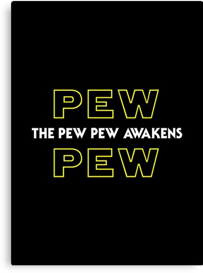 The Pew Pew Awakens by superkickparty