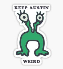 KEEP AUSTIN WEIRD Sticker