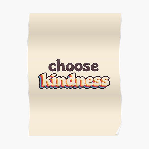 Choose Kindness Poster