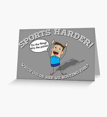 Sports Harder Greeting Card