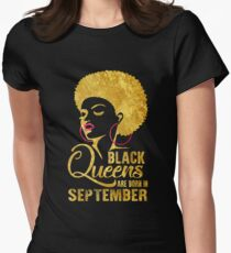 Black Queens are Born in September T-Shirt African American Tees Women's Fitted T-Shirt