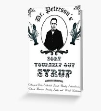 Sort Yourself Out Syrup Old Timey Jordan Peterson Meme Greeting Card