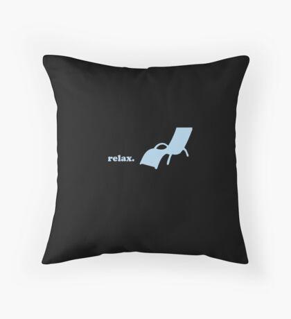 Relax. Throw Pillow