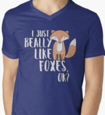 I Just Really Like Foxes OK?- Funny Fox Lover Design T-Shirt