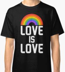 love is love rainbow Classic T-Shirt