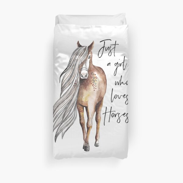 Just a Girl Who Loves Horses - Horse Lover Design Duvet Cover