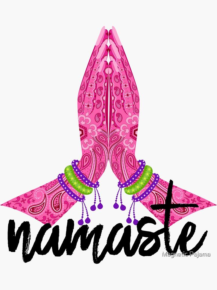 NAMASTE by MagneticMama