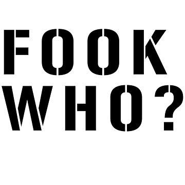 Fook who? by Hortaemcasa