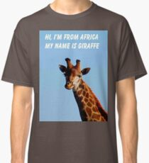 HI, I'M FROM AFRICA Classic T-Shirt