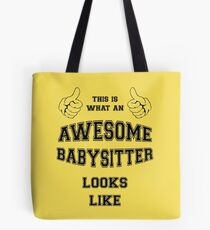 AWESOME BABYSITTER Tote Bag