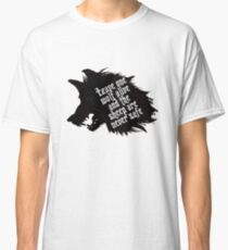 Leave one wolf alive and sheep are never safe Classic T-Shirt