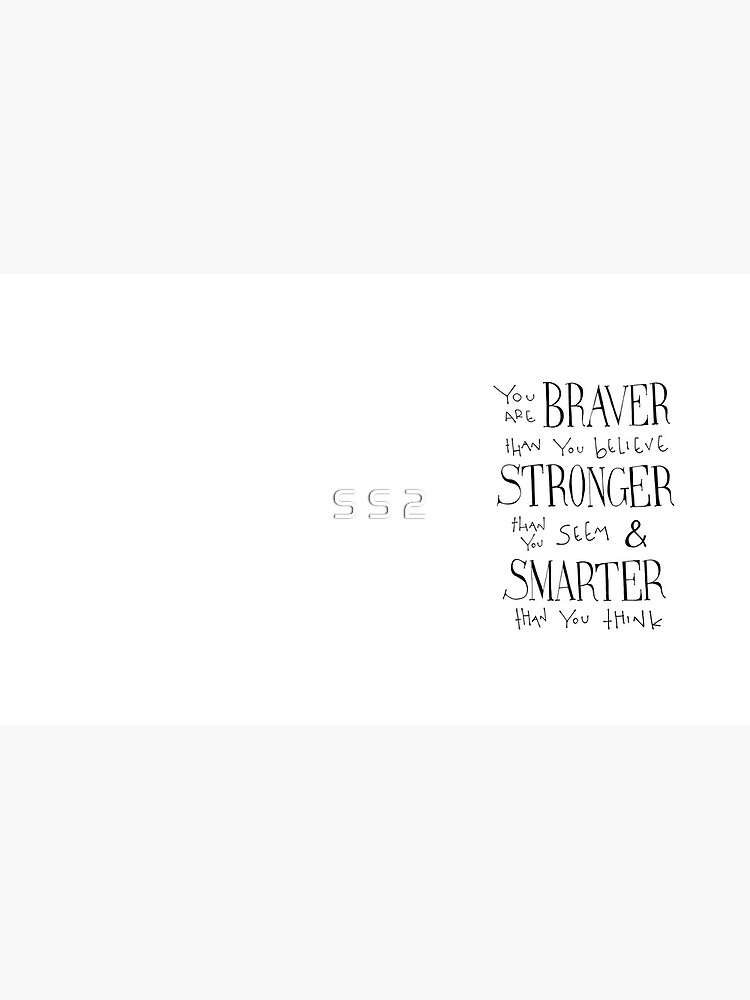 You are Braver by simpleserene