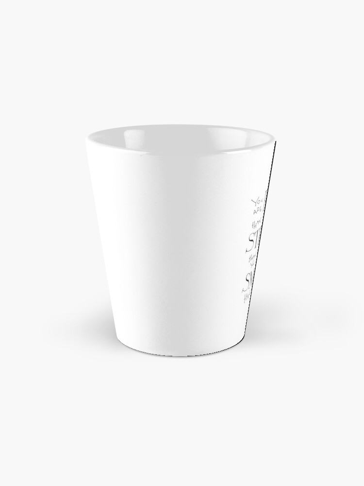 Alternate view of You are Braver Mug