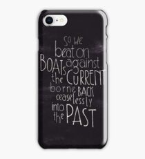 So we beat on - The Great Gatsby iPhone Case/Skin