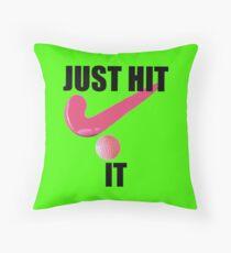 Feldhockey - Schlag es einfach! (Feldhockey-Slogan) Kissen