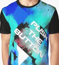 Push The Button - Gig Shirt #1 Graphic T-Shirt