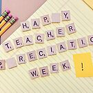 Happy Teacher Appreciation Week - Stationery by garigots