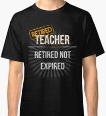 Mens Retired Teacher Retirement Gift T Shirt for Teachers Classic T-Shirt