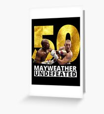 Mayweather vs. McGregor 50 wins  Greeting Card