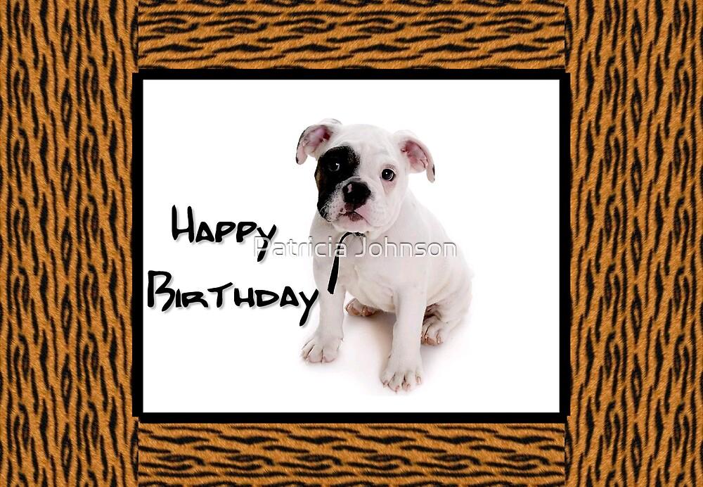 Bulldog Birthday Card by Patricia Johnson