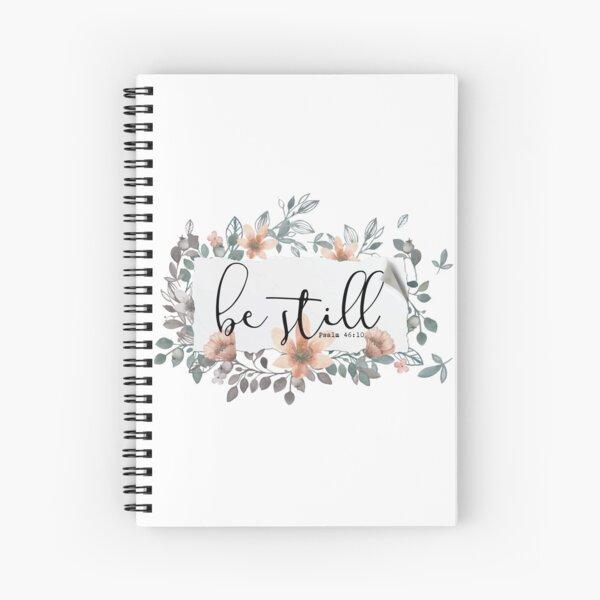 Bible Verse - Be Still Spiral Notebook