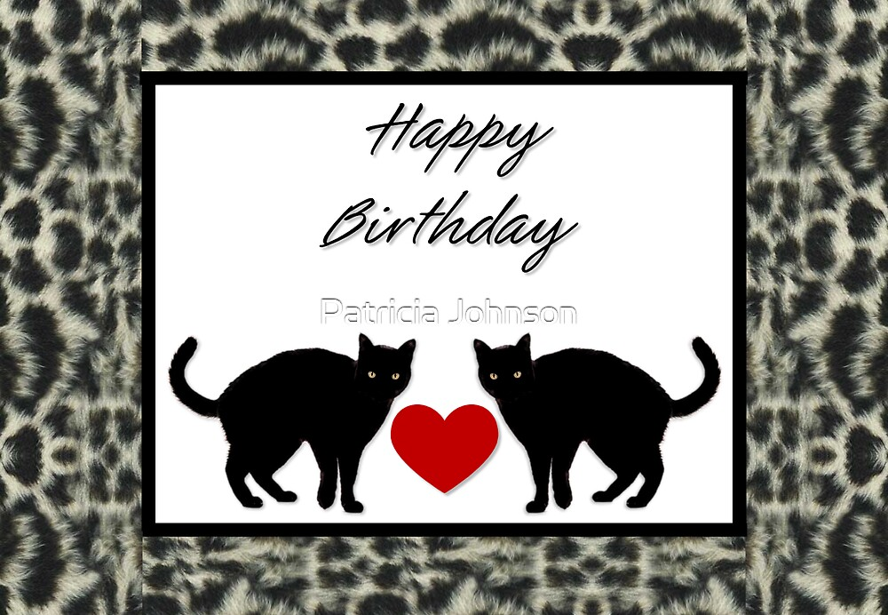 Two Cats Birthday Card by Patricia Johnson
