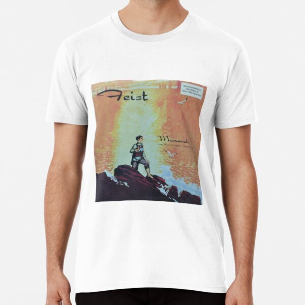 Feist - monarch - LP art fanart Premium T-Shirt