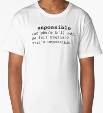Unpossible Long T-Shirt