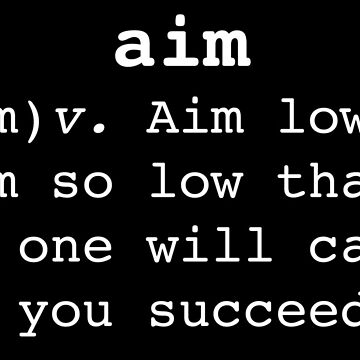 Aim Low by PerfectDisguise