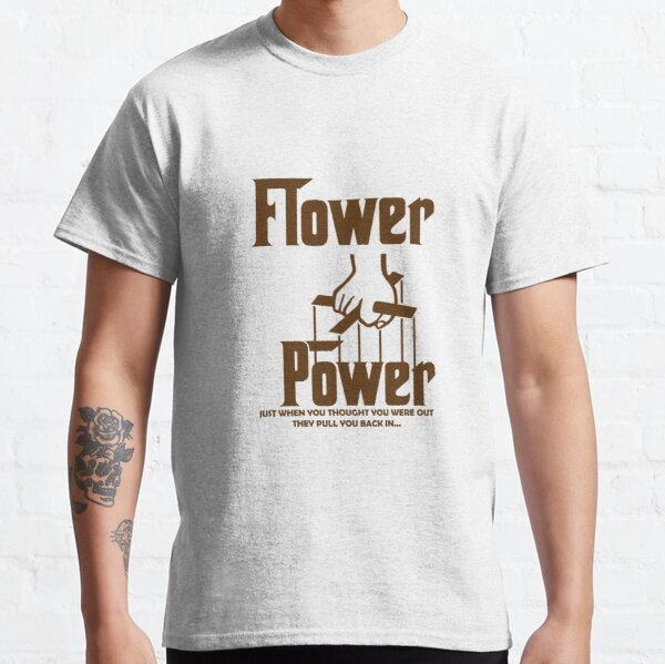 Flower Power Classic T-Shirt