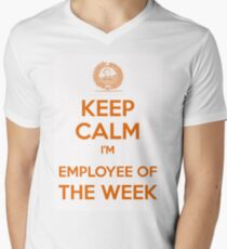 Keep calm, I'm employee of the week Men's V-Neck T-Shirt