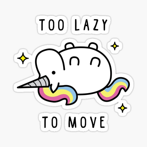 Too Lazy To Move Unicorn T-Shirt Sticker