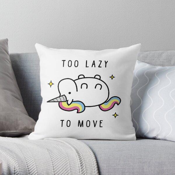 Too Lazy To Move Unicorn T-Shirt Throw Pillow