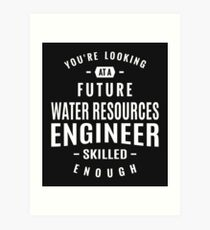 Water Resources Engineer Art Print