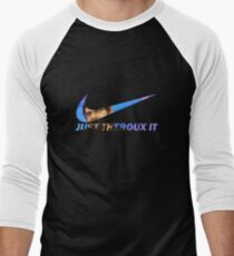 JUST THEROUX IT T-Shirt