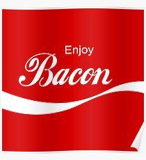 Enjoy Bacon Poster