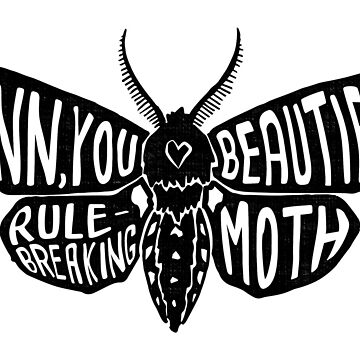 you beautiful rule-breaking moth by malkoh